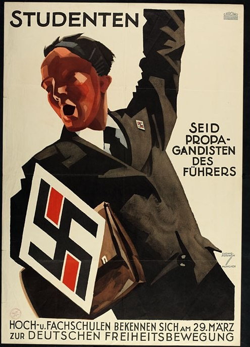 """Poster: """"Students/Be the Führer's propagandists."""" [LCID: p246h]"""