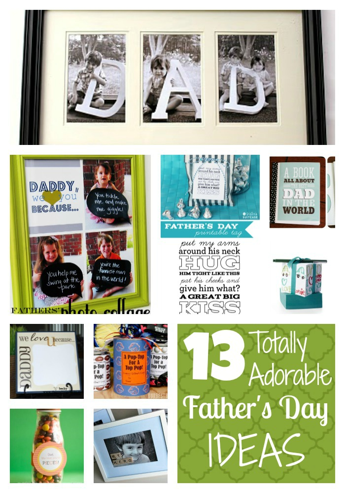 13 Totally Adorable Father's Day Ideas - Endlessly Inspired