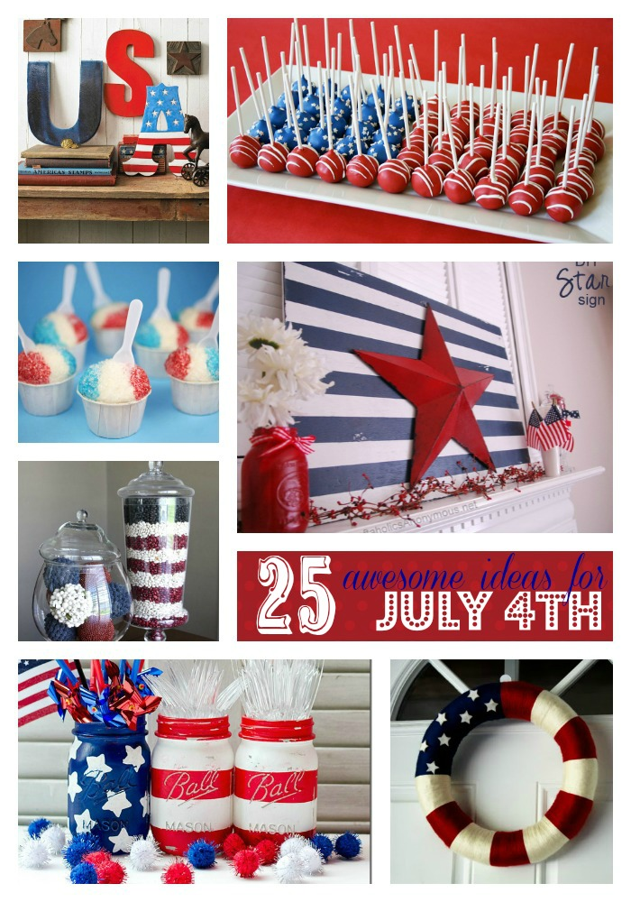 25 awesome ideas for July 4th