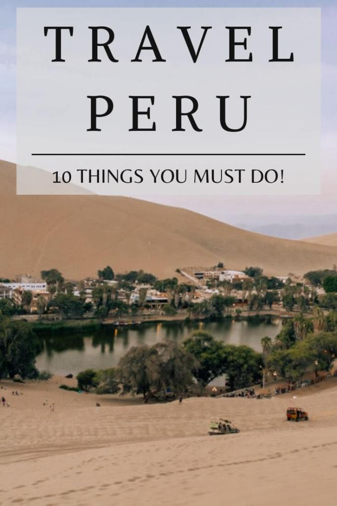 Pinterest Pin - Travel Peru 10 Things You cant miss
