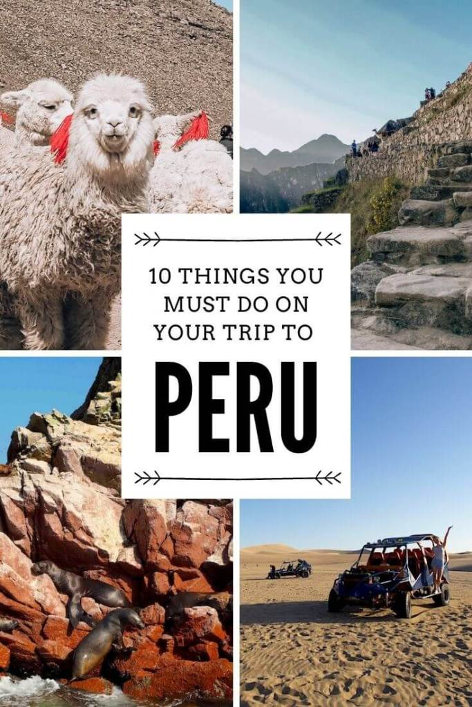 things you cant miss in peru pinterest pin