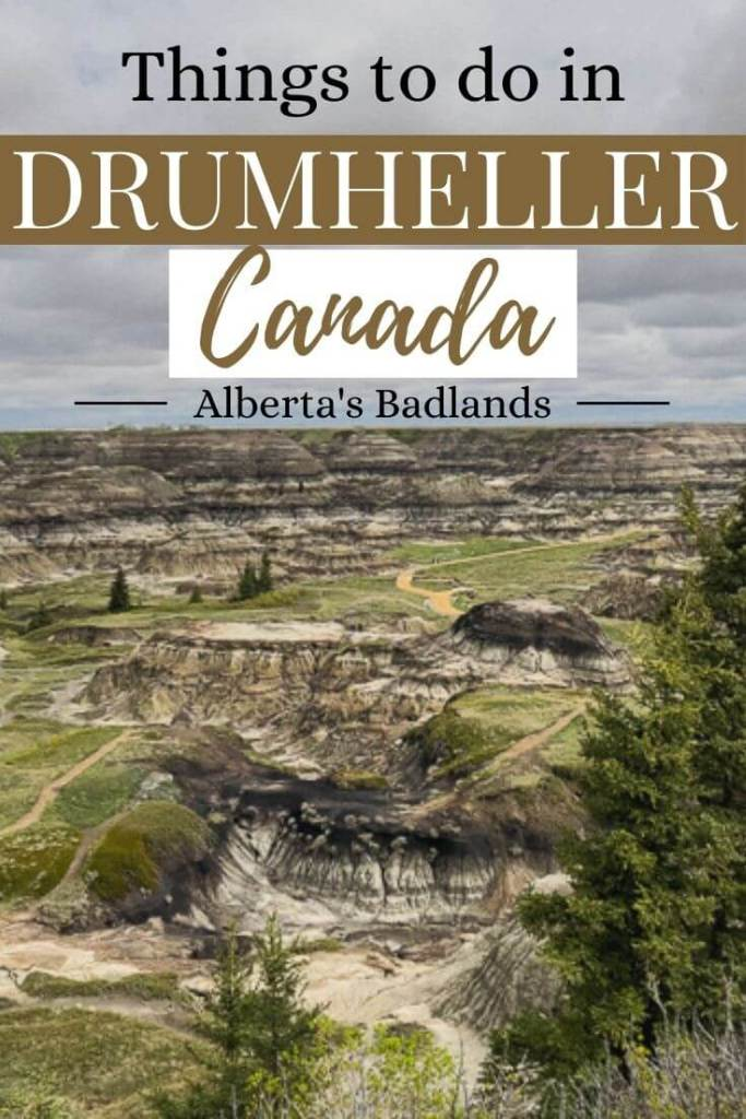 Pin for what to do in Drumheller, Alberta, Canada