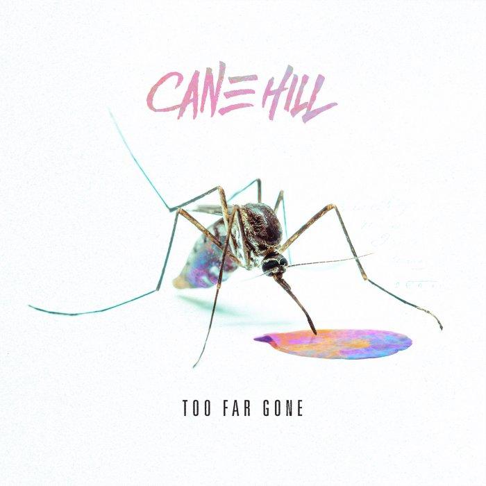 CANE-HILL-COPERTINA-TOO-FAR-GONE-FOTO.jpg
