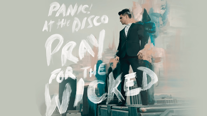 PANIC AT THE DISCO PRAY FOR THE WICKED HIGH HOPES
