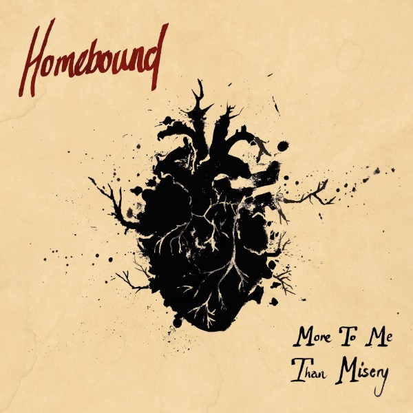 "Homebound copertina album ep ""More To Me Than Misery"""