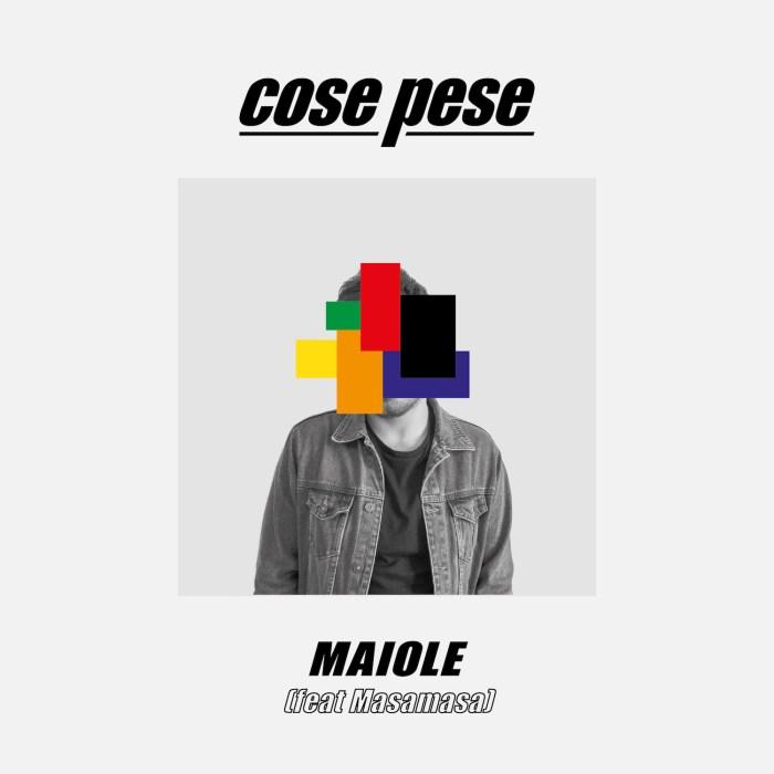 maiole-feat-masamasa-cose-pese-canzone-foto