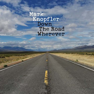 "Mark Knopfler ""Down the Road Wherever"" cover copertina"