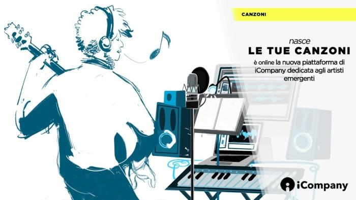 """iCoompany, nasce """"Le Tue Canzoni"""", piattaforma dedicata agli artisti emergenti"""