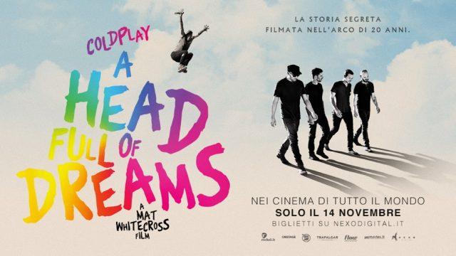 """I Coldplay arrivano al cinema il 14 novembre con il docu-film """"A hed Full of Dreams"""""""