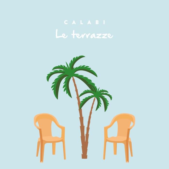 """Calabi alias Andrea Rota, pubblica il primo singolo dal titolo """"Le Terrazze"""""""