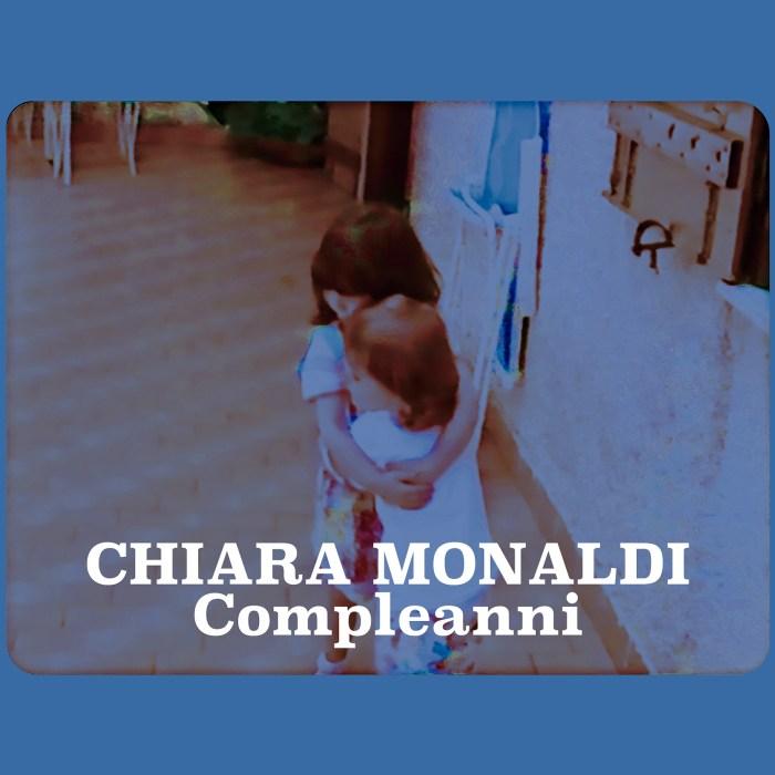 """Cover copertina singolo """"Compleanni"""" Chiara Monaldi"""