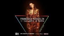 """Francesca Michielin in tour dal 17 novembre con """"Tour Sopra La Techno"""" e il 16 novembre il nuovo singolo """"Femme"""" scritto con Calcutta"""