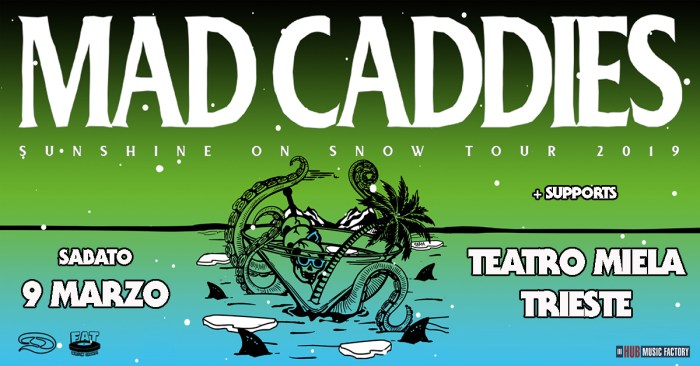 Mad Caddies in concerto sabato 9 marzo 2019 al teatro Miela di Trieste