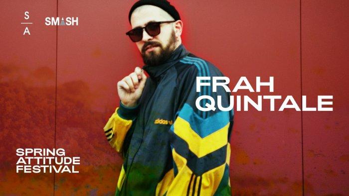 Frah Quintale dal vivo a Spring Attitude venerdì 5 ottobre all'Ex Dogana di Roma