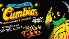 """Davide Tofolo presenta nei club italiani il nuovo romanzo a fumetti """"Il Cammino Della Cumbia"""""""