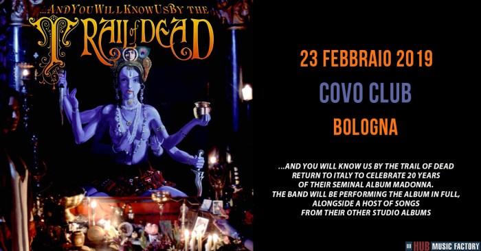 """...And You Will Know Us By The Trail Of Dead in concerto a Bologna per suonare interamente l'album del 1998 """"Madonna"""""""