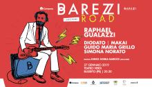 Barezzi Road domenica 27 con Diodato, Makai, Simona Norato e Guido Maria Grillo