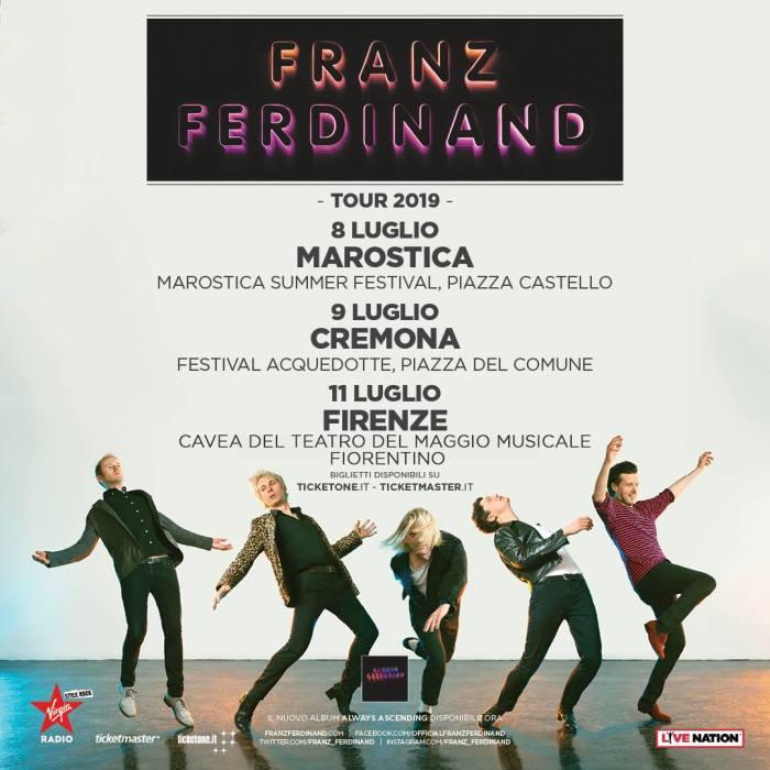 Franz Ferdinand dal vivo a luglio 2018 a Marostica, Cremona e Firenze
