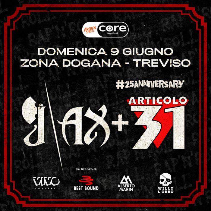 J-Ax e Articolo 31 dal vivo domenica 9 giugno a Treviso, Core festival
