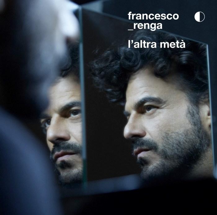 """Francesco Renga copertina album """"L'altra metà"""""""