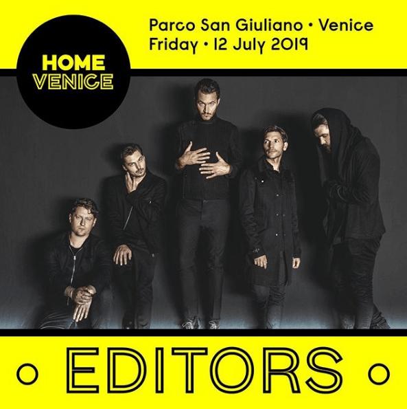 Editors in concerto a Home Venice 2019 il 12 luglio