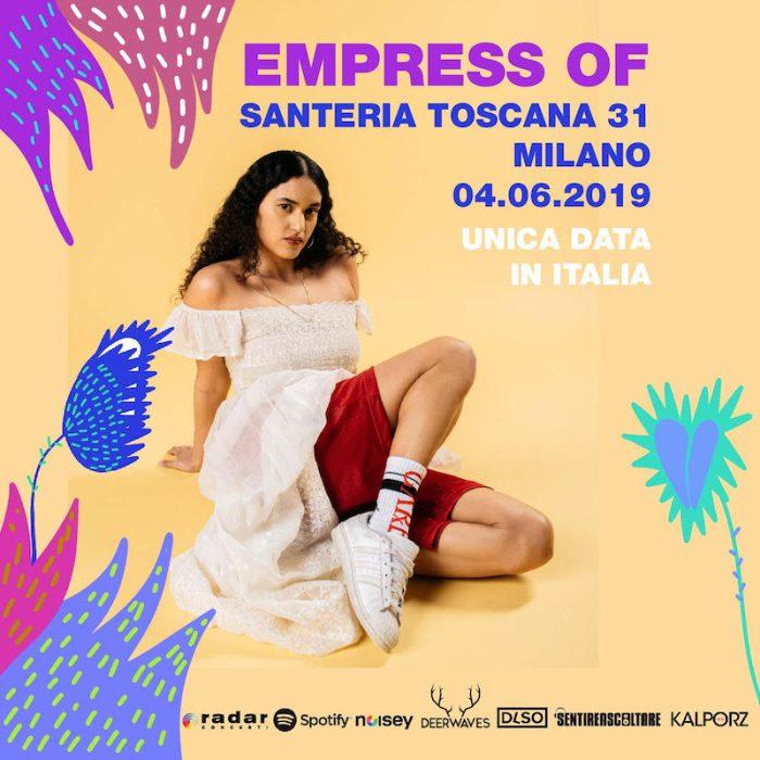 Empress Of nuovo nome di #MusicIsMyRadar il 4 giugno al Santeria Toscana 31