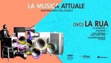 La Rua e Le Ore dal vivo il 9 marzo all'Auditorium per La Musica Attuale