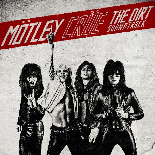 "copertina ""The Dirt Soundtrack"" biopic Motley Crue"