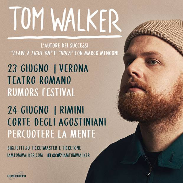 Tom Walker in concerto il 23 giugno e il 24 giugno a Verona e Rimini