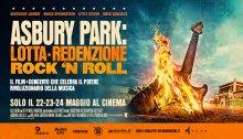 Asbury Park il film sulla scena americana dal 22 al 24 maggio al cinema