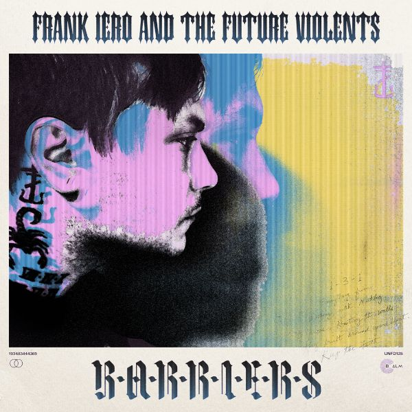 "Frank Iero and The Future Violents copertina album ""Barriers"""
