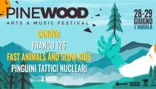 Pinewood Festival 2019 con Canova, Franco126, FASK e Pinguini Tattici Nucleari
