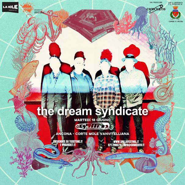 The Dream Syndicate 18 giugno a Spilla Festival, Ancona