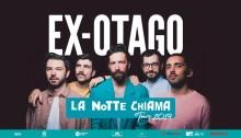 """Ex-Otago: le date estive de """"La Notte Chiama Tour"""""""