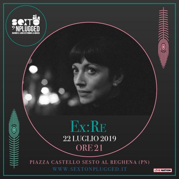 Ex:Re in concerto il 22 luglio 2019 al Sexto 'Nplugged