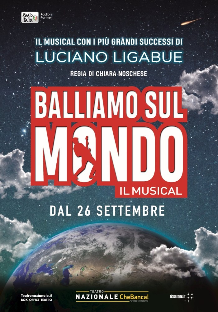 Balliamo Sul Mondo dal 26 settembre al 27 ottobre al Teatro Nazionale CheBanca! di Milano