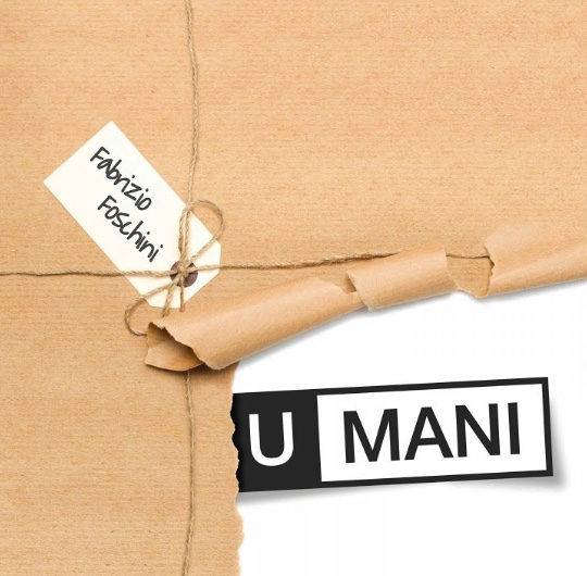 "Fabrizio Foschini copertina album ""U-Mani"""