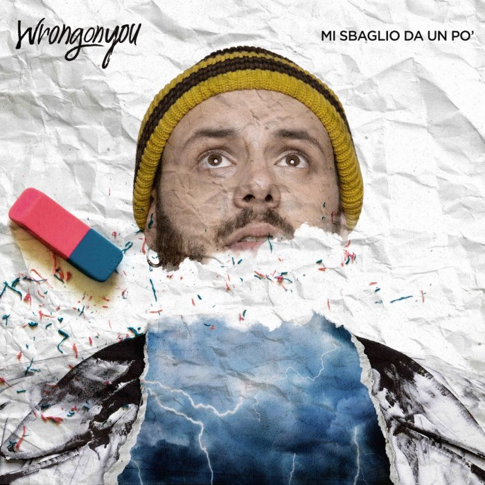 """Wrongonyou pubblica il primo singolo inedito in italiano dal titolo """"Mi Sbaglio Da un Po'"""""""