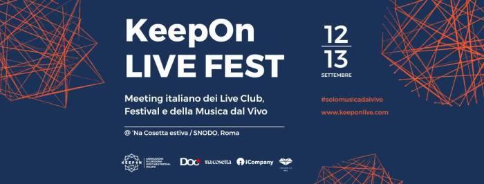 KeepOn Live Fest il 12 e 13 settembre a Roma