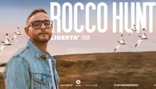 """Rocco Hunt, due date a Napoli e Milano per il """"Libertà Tour 2020"""""""