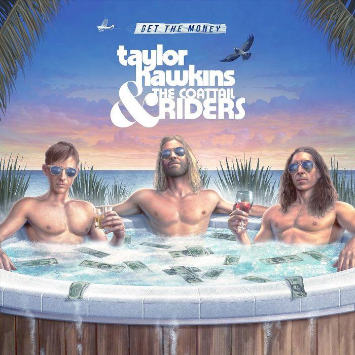 "Taylor Hawkins & The Coattail Riders coeprtina album ""Get The Money"""