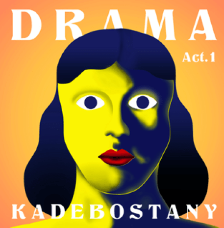 """Drama - Act 1"" copertina EP Kadebostany"