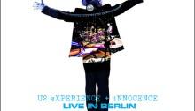 "U2 ""Experience + Innocence"" Live In berlin"