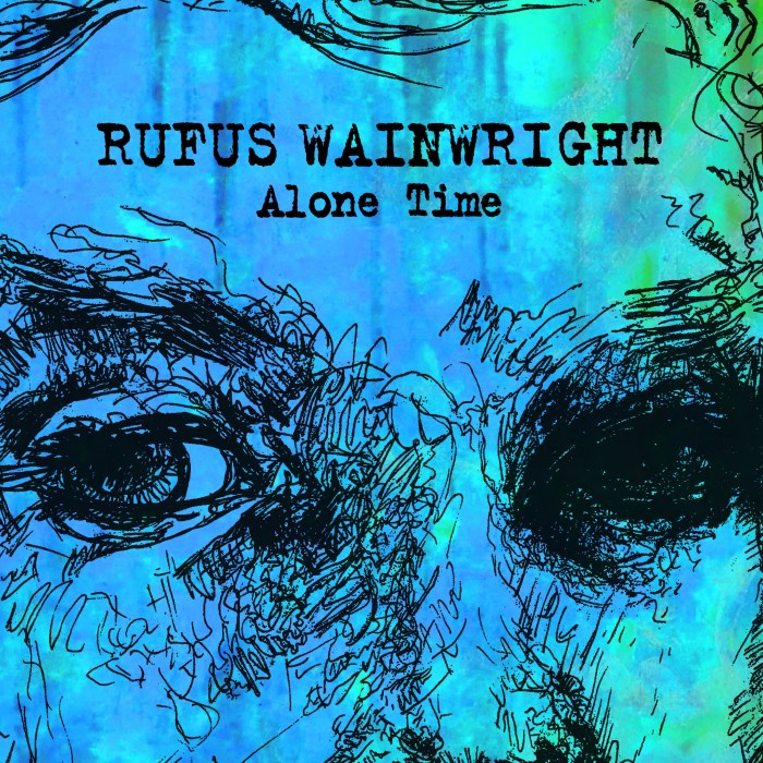 "Rufus Wainwright copertina ""Alone Time"""