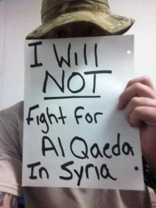 I will Not Fight For Al Qaeda In Syria