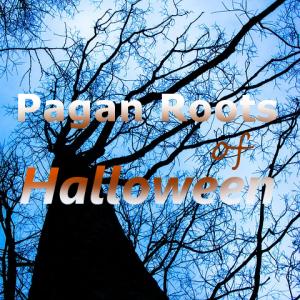 Las raíces paganas de Halloween de