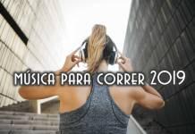 MÚSICA PARA CORRER 2019