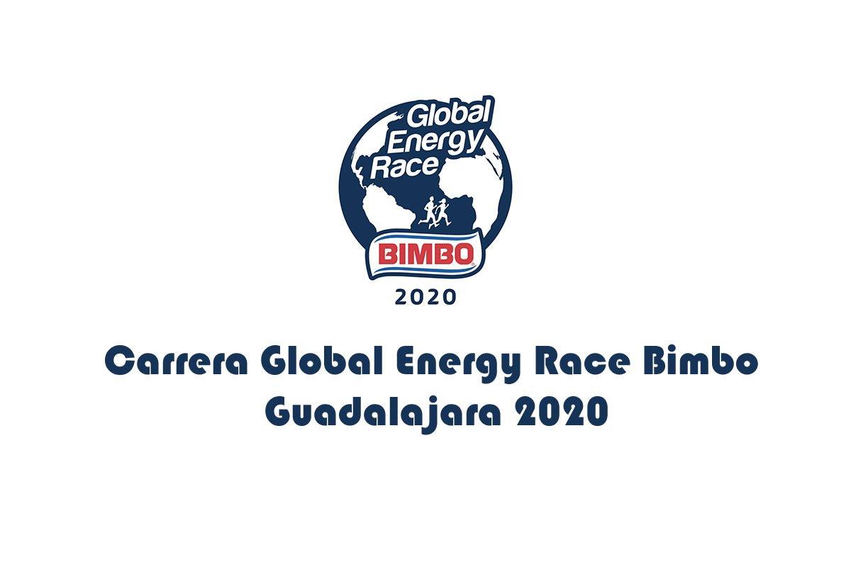 Carrera Global Energy Race Bimbo Guadalajara 2020