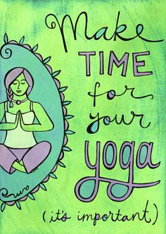 Make time for your yoga
