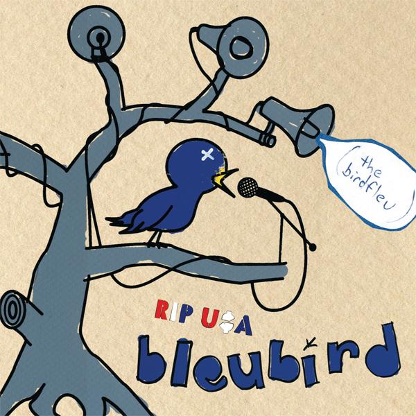 Bleubird - r.i.p u$a (the birdfleu)